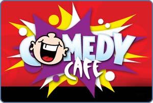Comedy Cafe